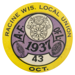 American Federation Of Labor Racine Wisconsin Club Button Museum