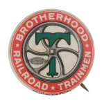 Brotherhood Railroad Trainmen Club Button Museum