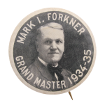 Mason's Grandmaster Mark I. Forkner Club Button Museum