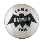 I Am A Batman Fan Silver Club Button Museum