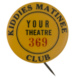 Kiddies Matinee Club Club Button Museum