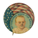 Pittsburgh Home for Babies Club Button Museum