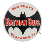 Ron Riley's Batman Club Club Button Museum