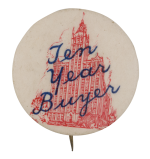 Ten Year Buyer Club Button Museum