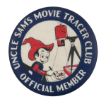 Uncle Sam's Movie Tracer Club Club Button Museum