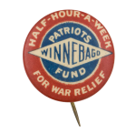 Winnebago Patriots Fund for War Relief Cause Button Museum