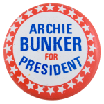 Archie Bunker for President Stars Entertainment Button Museum