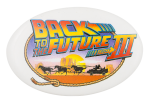 Back to the Future III Entertainment Button Museum