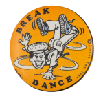 Break Dance Entertainment Button Museum
