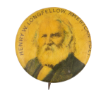 Henry W. Longfellow Entertainment Button Museum