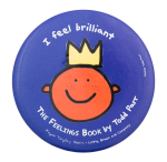 I Feel Brilliant The Feelings Book Entertainment Button Museum