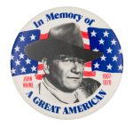 In Memory Of John Wayne Entertainment Button Museum