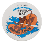 Magic Mountain River Rat Entertainment Button Museum