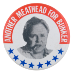 Meathead For Bunker Entertainment Button Museum