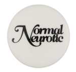 Normal Neurotic Entertainment Button Museum