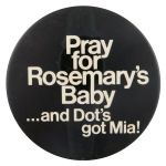 Rosemary's Baby Entertainment Button Museum