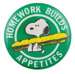 Snoopy Homework Builds Appetites Entertainment Button Museum