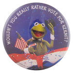 Vote For Kermit Entertainment Button Museum