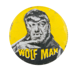 Wolf Man Entertainment Button Museum