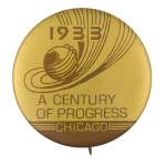 1933 Century of Progress Chicago Event Button Museum