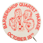 Barbershop Quartet Parade Entertainment Button Museum