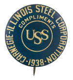 Carnegie Illinois Steel Corporation 1938 Events Button Museum