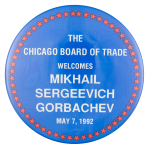 Chicago Board of Trade Welcomes Event Button Museum