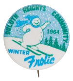 Duluth Heights Community Winter Frolic Event Button Museum