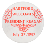 Hartford Welcomes President Reagan Event Button Museum