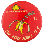 Health Fair Expo '81 Event Button Museum