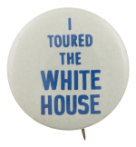 I Toured The White House Events Button Museum