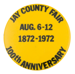 Jay County Fair 100th Anniversary Event Button Museum