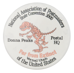 National Association of Postmasters Convention Events Button Museum