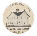 Renwick School Bicentennial Event Button Museum