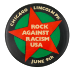 Rock Against Racism Chicago Event Button Museum