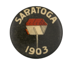 Saratoga 1903 Event Button Museum