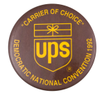 UPS Democratic National Convention 1992 Event Button Museum