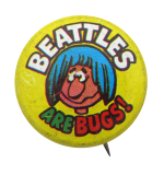 Beattles Are Bugs  Humorous Button Museum