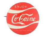 Enjoy CoCaine Humorous Button Museum