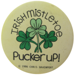 Irish Mistletoe, Social Lubricators, Button Museum