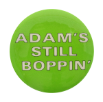 Adam's Still Boppin Music Button Museum