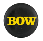 Bow Wow Wow Black 1 Music Button Museum