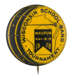 Wisconsin School Band Tournament Event Button Museum