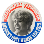 America's First Woman Vice President Political Button Museum
