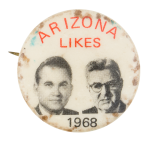 Arizona Likes Political Button Museum