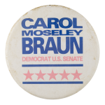 Carol Moseley Braun Political Button Museum