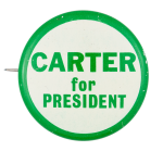 Carter for President Green and White Political Button Museum
