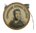 Commodore Stephen Decatur Political Button Museum