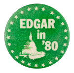 Edgar in '80 Political Button Museum