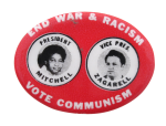 End War & Racism Vote Communism Political Button Museum